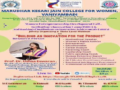 Women Entrepreneurship Development Cell, Institution's Innovation Council & Atal Ranking of Institution of Innovation Achievements-State Level Webinar on Building an Innovation for the Product, 20-07-2021