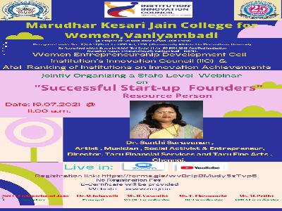 Women Entrepreneurship Development Cell, Institution's Innovation Council & ATAL Ranking of Institution of Innovation Achievements-State Level Webinar on Successful Start- up Founders,19.7.2021