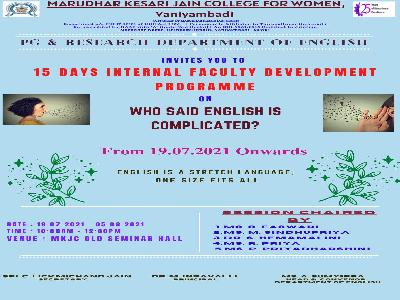 English - Internal Faculty Development Programme on WHO SAID ENGLISH IS COMPLICATED?,19.7.2021